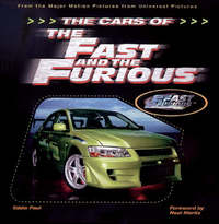 The Cars of the Fast and the Furious by Eddie Paul image