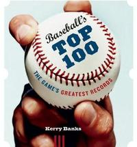 Baseball's Top 100 by Kerry Banks image