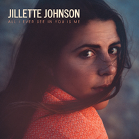 All I Ever See In You Is Me by Jillette Johnson image