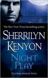 Night Play (Dark Hunter #6) US Ed. by Sherrilyn Kenyon