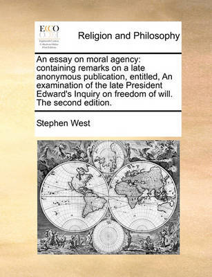 An Essay on Moral Agency by Stephen West image