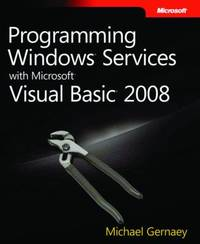 Programming Windows Services with Microsoft Visual Basic 2008 by Michael Gernaey image