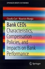 Bank CEOs by Claudia Curi