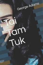 Tai Tam Tuk by George Adams