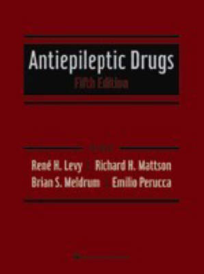 Antiepileptic Drugs by Rene H. Levy