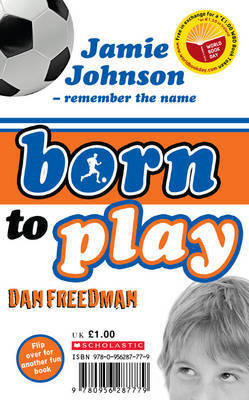 Young Samurai: The Way of Fire/Jamie Johnson: Born to Play