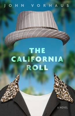 The California Roll by John Vorhaus image