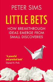 Little Bets by Peter Sims