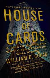House of Cards by William D Cohan