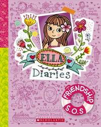 Ella Diaries #10: Friendship S.O.S. by Meredith Costain