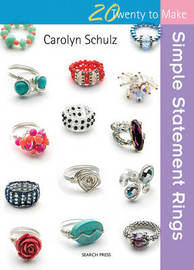Twenty to Make: Simple Statement Rings by Carolyn Schulz