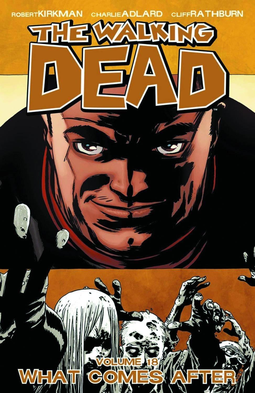 The Walking Dead: Volume 18 by Robert Kirkman image