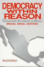Democracy Within Reason by Miguel Angel Centeno image