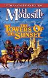 The Towers of the Sunset by L.E Modesitt