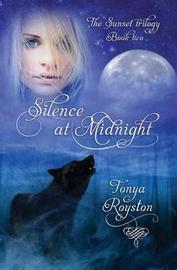Silence at Midnight by Tonya Royston