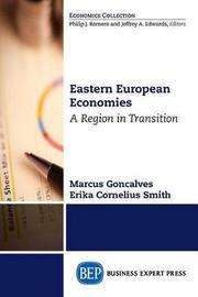 Eastern European Economies by Marcus Goncalves