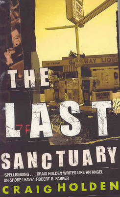 The Last Sanctuary by Craig Holden