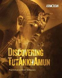 Discovering Tutankhamun by Paul Collins