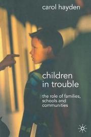 Children in Trouble by Carol Hayden