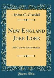 New England Joke Lore by Arthur G Crandall