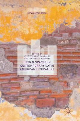 Urban Spaces in Contemporary Latin American Literature image