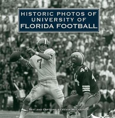 Historic Photos of University of Florida Football