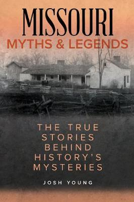 Missouri Myths and Legends by Josh Young