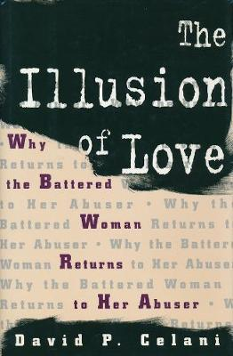 The Illusion of Love by David Celani