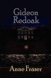 Gideon Redoak by Anne Fraser