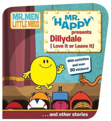 Mr Happy Presents Dillydale (love it or Leave It)...and Other Stories by Roger Hargreaves