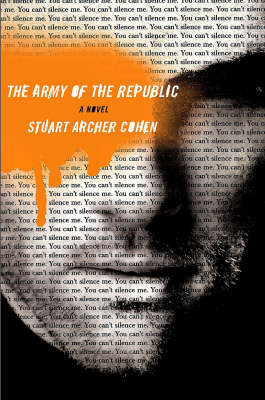 The Army of the Republic by Stuart Cohen