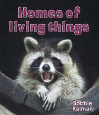 Homes of Living Things by Bobbie Kalman image