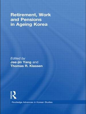 Retirement, Work and Pensions in Ageing Korea