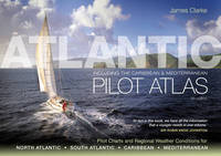 Atlantic Pilot Atlas by James Clarke