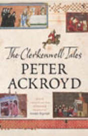 Clerkenwell Tales by Peter Ackroyd