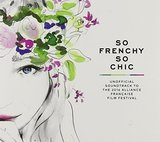 So Frenchy So Chic 2016 by Various Artists