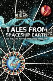 Tales from Spaceship Earth by Jacob Haqq-Misra