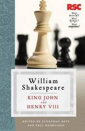 King John and Henry VIII by Eric Rasmussen