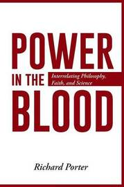 Power in the Blood by Richard Porter