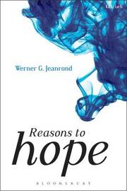 Reasons to Hope by Werner G. Jeanrond