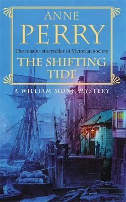 The Shifting Tide (William Monk Mystery, Book 14) by Anne Perry image