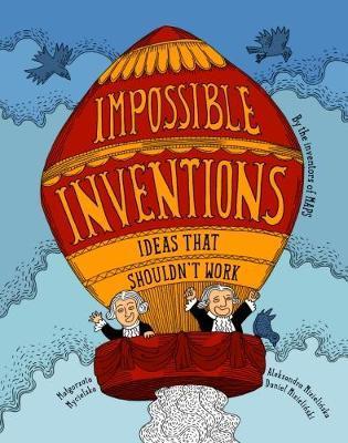 Impossible Inventions by Malgorzata Mycielska image