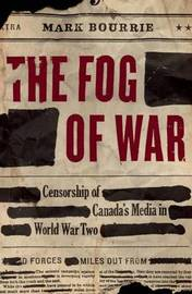 The Fog of War by Mark Bourrie