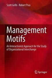 Management Motifs by Scott Grills