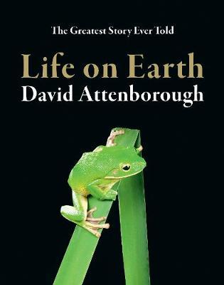 Life On Earth 40th Anniversary Edition by David Attenborough