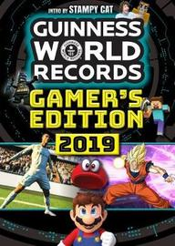 Guinness World Records: Gamer's Edition 2019 by Guinness World Records