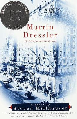 Martin Dressler by Steven Millhauser image