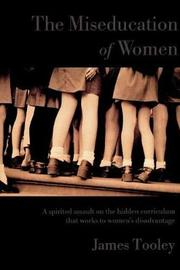 The Miseducation of Women by James Tooley