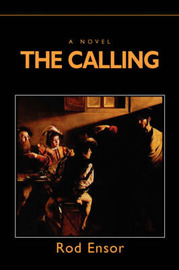 The Calling: The Last Millennium by Rod Ensor image