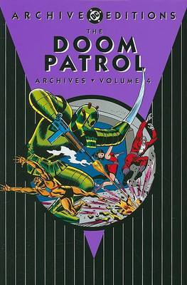 The Doom Patrol Archives by Arnold Drake image